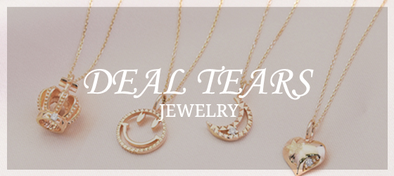 DEAL TEARS JEWELRY