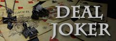 DEAL JOKER